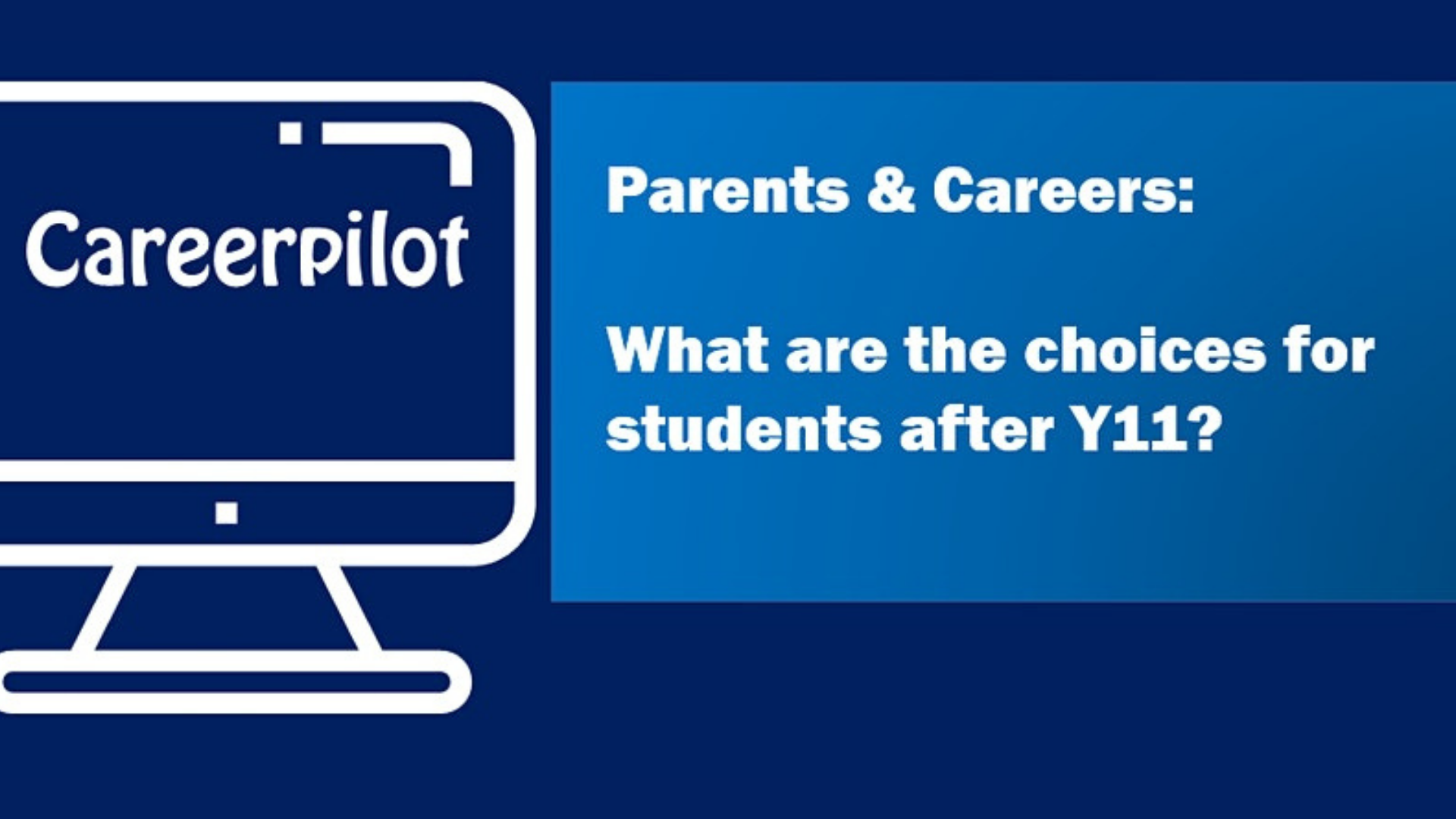 """Featured image for """"Free Post-16 Options Careerpilot Webinar – 13th Oct & 24th Nov 2021"""""""